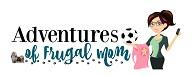 Adventures of Frugal Mom