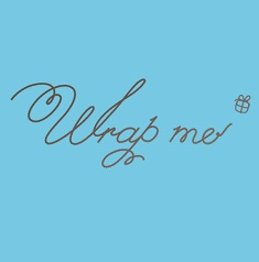 Wrap Me